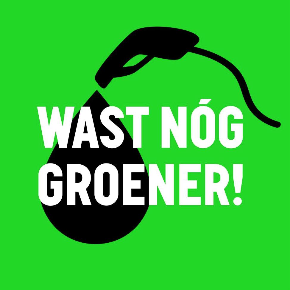 Wast nóg groener. Verbod op Fossiele Reclame