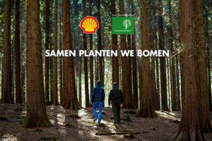 Samen planten we bomen - misleidende greenwash fossiele reclame Shell en Staatsbosbeheer