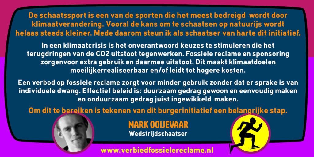 Mark van Ooijevaar steunt burgerinitiatief Verbied Fossiele Reclame