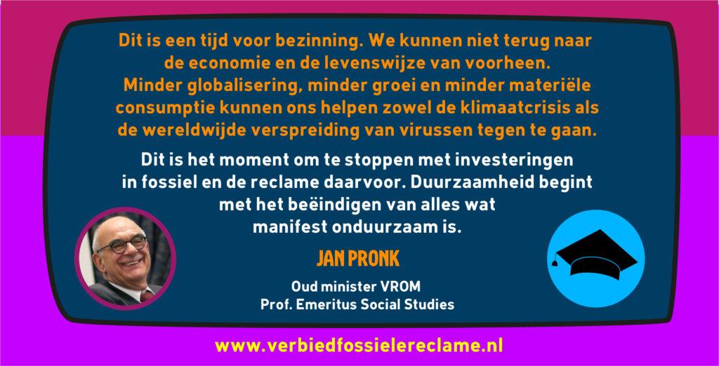 Jan Pronk steunt het burgerinitiatief Verbied Fossiele Reclame