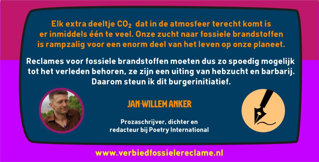 Jan-Willem Anker steunt het burgerinitiatief voor een verbod op fossiele reclame